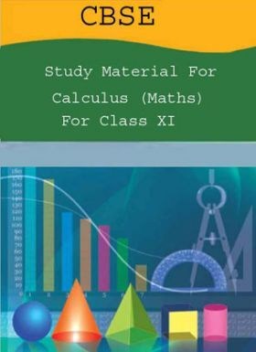 CBSE Study Material For Class-XI Calculus (Maths)