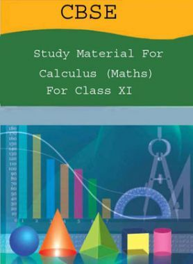 CBSE Study Material For Class-XI Calculus (Maths)