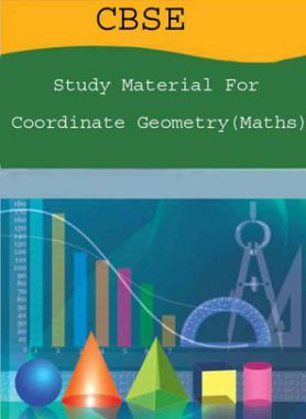 CBSE Study Material For Class-XI Coordinate Geometry (Maths)
