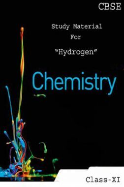 CBSE Study Material For Class-XI Hydrogen (Chemistry)