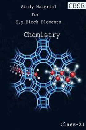 CBSE Study Material For Class-XI S, P Block Elements (Chemistry)