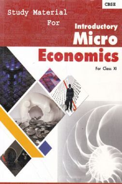 CBSE Study Material For Class-XI Introductory Microeconomics (Economics)