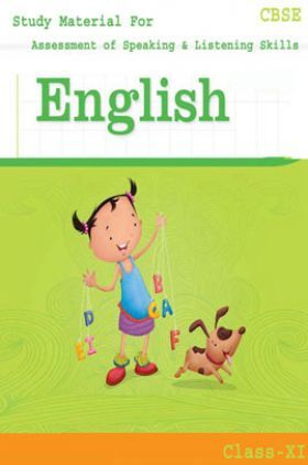 CBSE Study Material For Class-XI Assessment of Speaking & Listening Skills (English)