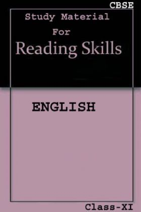 CBSE Study Material For Class-XI Reading Skills (English)