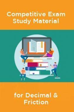 Competative Exam Study Materia  for Decimal & Friction
