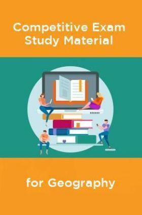 Competative Exam Study Materia  for Geography