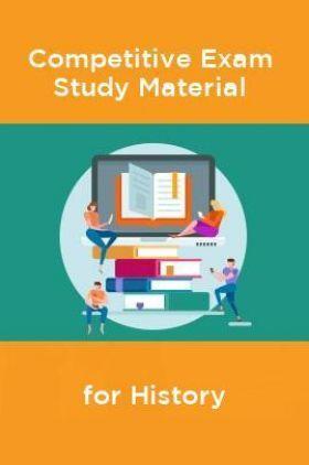 Competative Exam Study Materia  for History