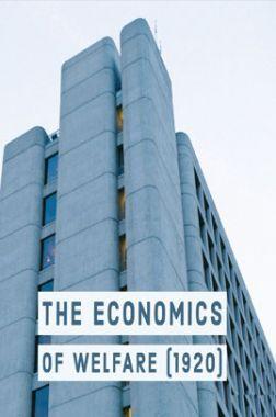 The Economics Of Walfare (1920)