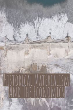 Historical Materialism And The Economics