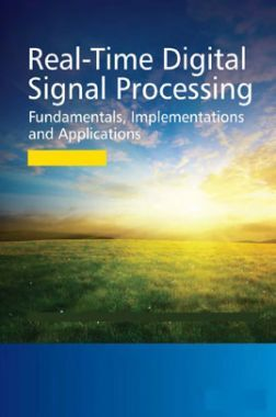Real Time Digital Signal Processing Fundamentals implementations And Applications