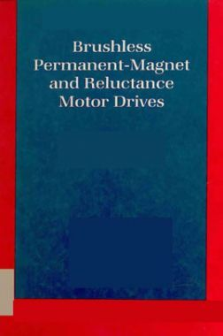 Brushless Permanent Magnet And Reluctance Motor Drives