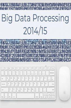 Big Data Processing 2014/15 Introduction