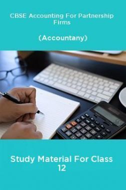 CBSE Accounting For Partnership Firms (Accountany) Study Material For Class 12