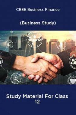 CBSE Business Finance (Business Study) Study Material For Class 12
