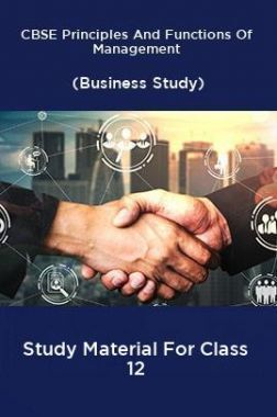 CBSE Principles And Functions Of Management (Business Study) Study Material For Class 12