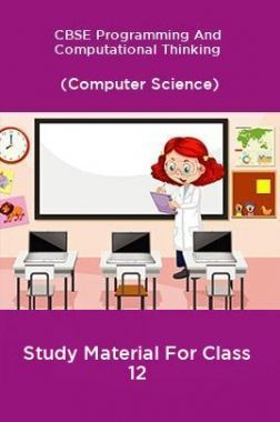 CBSE Programming And Computational Thinking (Computer Science) Study Material For Class 12