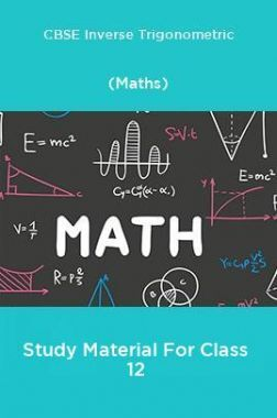 CBSE Inverse Trigonometric (Maths) Study Material For Class 12
