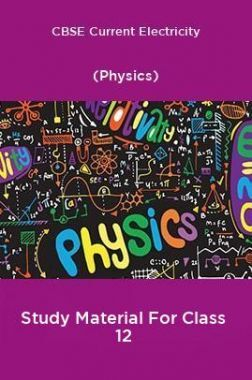 CBSE Current Electricity (Physics) Study Material For Class 12