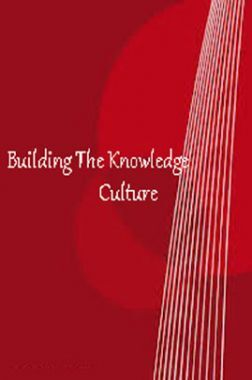 Building The Knowledge Culture