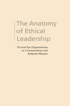 The Anatomy Of Ethical Leadership