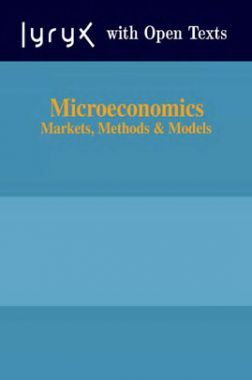 Microeconomics Markets Methods And Models