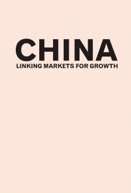 China linking Markets For Growth