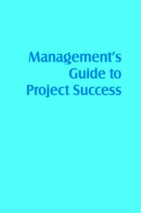 Management's Guide To Project Success