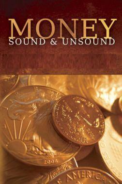 Money Sound And Unsound