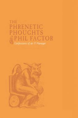 The Phrenetic Phoughts Phil Factor