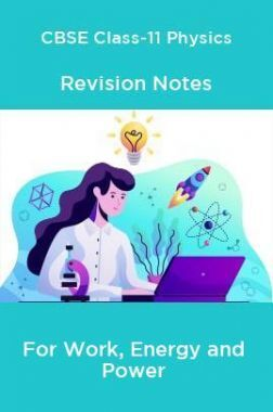 CBSE Class-11 Physics Revision Notes For Work, Energy and Power