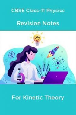 CBSE Class-11 Physics Revision Notes For Kinetic Theory