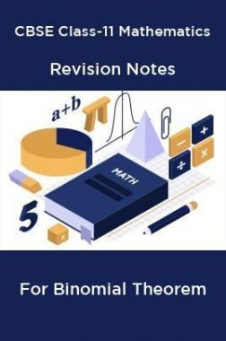 CBSE Class-11 Mathematics Revision Notes For Binomial Theorem