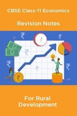 CBSE Class-11 Economics Revision Notes For Rural Development