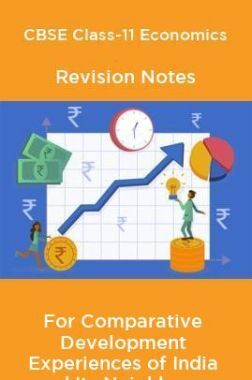 CBSE Class-11 Economics Revision Notes For Comparative Development Experiences of India and Its Neighbours