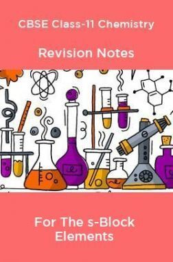 CBSE Class-11 Chemistry Revision Notes For The s-Block Elements