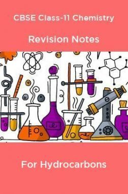 CBSE Class-11 Chemistry Revision Notes For Hydrocarbons