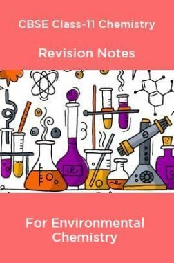 CBSE Class-11 Chemistry Revision Notes For Environmental Chemistry