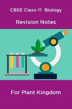 CBSE Class-11  Biology Revision Notes For Plant Kingdom