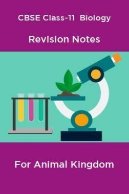 CBSE Class-11  Biology Revision Notes For Animal Kingdom