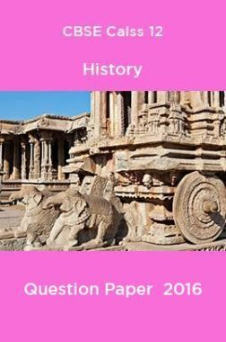 CBSE Class 12 History Question Paper  2016