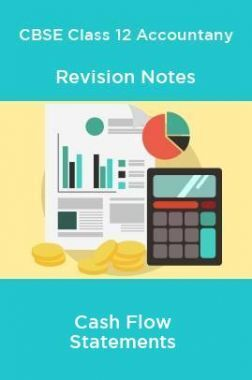 CBSE Class 12 Accountany Revision Notes Cash Flow Statements