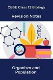 CBSE Class 12 Biology Revision Notes Organism and Population