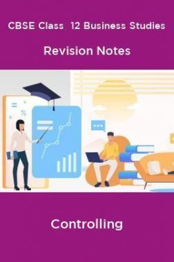 CBSE Class  12 Business Studies Revision Notes Controlling