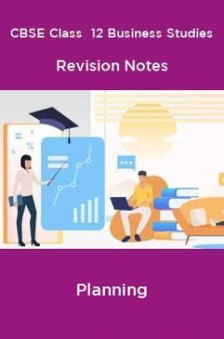 CBSE Class  12 Business Studies Revision Notes Planning