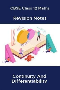 CBSE Class 12 Maths Revision Notes Continuity And Differentiability