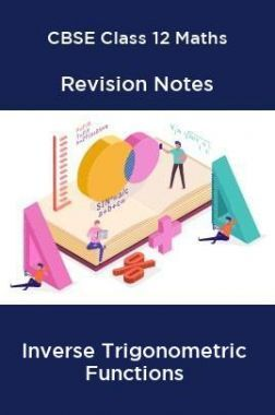 CBSE Class 12 Maths Revision Notes Inverse Trigonometric Functions
