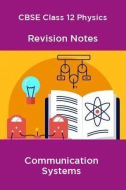 CBSE Class 12 Physics Revision Notes Communication Systems