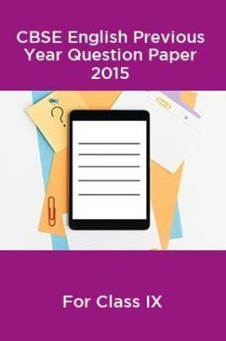 CBSE English Class IX Previous Year Question Paper 2015