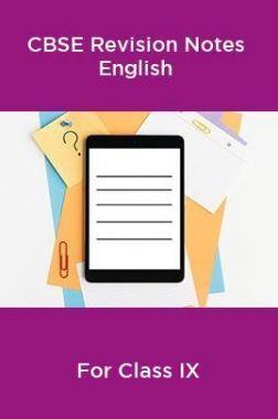 CBSE Revision Notes Class IX English