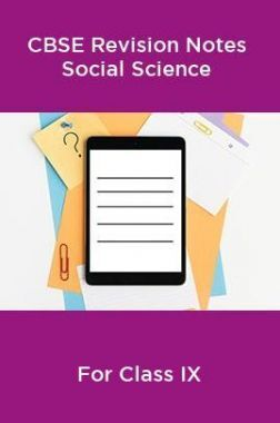 CBSE Revision Notes Social Science